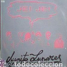 Discos de vinilo: JUANITO LUNARES - JE! JE! - MAXI-SINGLE SPAIN 1987. Lote 130678799