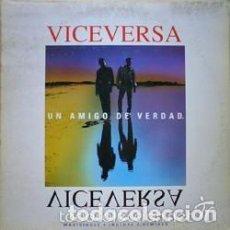 Discos de vinilo: VICEVERSA – UN AMIGO DE VERDAD - MAXI-SINGLE MAX MUSIC 1993. Lote 130679134