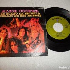 Discos de vinilo: ALICE COOPER - SE ACABÓ LA ESCUELA (SCHOOL'S OUT) / DEBAJO DE MIS RUEDAS. Lote 130689829