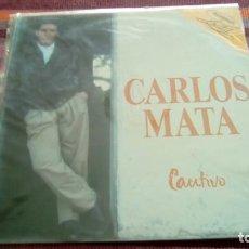 Discos de vinilo: CARLOS MATA - CAUTIVO - EDICIÓN DE 1990 DE ESPAÑA. Lote 130698744