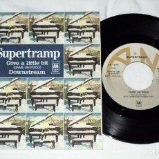 Discos de vinilo: SINGLE - SUPERTRAMP - GIVE A LITTLE BIT. Lote 161427018