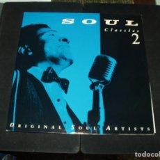 Discos de vinilo: SOUL CLASSICS 2 LP DOBLE VARIOS. Lote 130708844