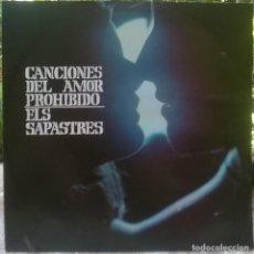 Discos de vinilo: SAPASTRES. CANCIONES DEL AMOR PROHIBIDO. VERGARA-BARLOVENTO, SPAIN 1969 LP CON IA BATISTE DE MAQUINA. Lote 130708954