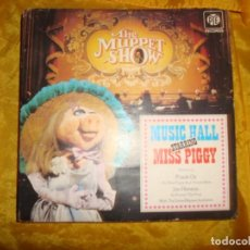 Discos de vinilo: THE MUPPET SHOW MUSIC HALL. MISS PIGGY. PYE, 1977. EDICION INGLESA. Lote 130723009