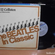 Discos de vinilo: BERLINER PHILHARMONIKER : THE BEATLES IN CLASSIC [ESP 1986] LP PEPETO. Lote 130723514