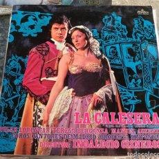 Discos de vinilo: LA CALESERA ZARZUELA ALHAMBRA 1972 PILAR LORENGAR TERESA BERGANZA MANUEL AUSENSI 1LP. Lote 130733329
