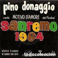 Discos de vinilo: PINO DONAGGIO, MOTIVO D´AMORE – EP SPAIN 1964. Lote 130770172