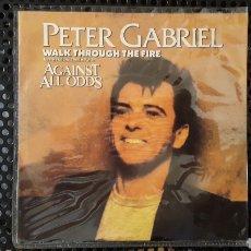 Discos de vinilo: SINGLE - PETER GABRIEL – WALK THROUGH THE FIRE (ED. PORTUGUESA) - LABEL: CHARISMA – 519305. Lote 130773361