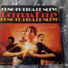 Discos de vinilo: ROBERTA KELLY – KUNG FU PEGA DE NUEVO - MOVIEPLAY – SN-20.934 - 1974. Lote 130811844