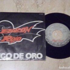 Discos de vinilo: BARON ROJO / PICO DE ORO/ EL PEDAL / SINGLE 1987 CHAPA DISCOS PROMO. Lote 130836340