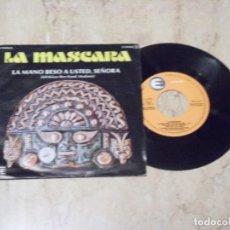Discos de vinilo: LA MASCARA LA MANO BESO A USTED, MADAME /FLY TO SEVILLA / SINGLE 1978 PROMO MOLL COSMIC EXCELENTE. Lote 130837080