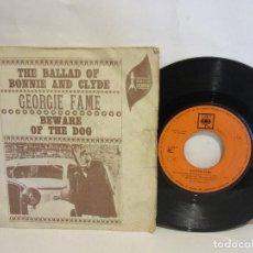 Discos de vinilo: GEORGIE FAME - THE BALLAD OF BONNIE AND CLYDE - SINGLE - 1968 - SPAIN - VG/G. Lote 130844428