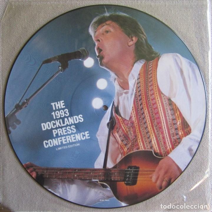 PAUL MCCARTNEY (THE BEATLES): THE 1993 DOCKLANDS PRESS CONFERENCE. PRECIOSO FOTODISCO (PICTURE DISC) (Música - Discos de Vinilo - Maxi Singles - Pop - Rock Extranjero de los 50 y 60)