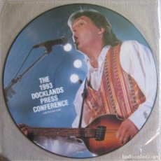 Discos de vinilo: PAUL MCCARTNEY (THE BEATLES): THE 1993 DOCKLANDS PRESS CONFERENCE. PRECIOSO FOTODISCO (PICTURE DISC). Lote 130888856