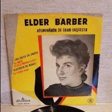 Discos de vinilo: ELDER BARBER / UNA CASITA EN CANADÁ / EP - ALHAMBRA / AÑOS 50 / MBC. ***/***. Lote 130913644