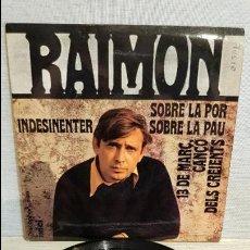 Discos de vinilo: RAIMON / SOBRE LA PAU / EP - DISCOPHON - 1968 / MBC. ***/***. Lote 130921924