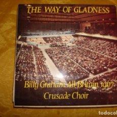 Discos de vinilo: BILLY GRAHAM 1967 ALL-BRITAIN CRUSADE CHOIR. EVANGELISTIC ASSOCIATION. EDICION INGLESA. IMPECABLE. Lote 130924456