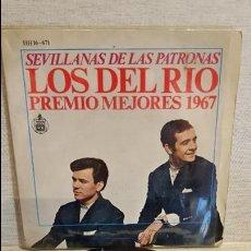 Discos de vinilo: LOS DEL RÍO / SEVILLANAS DE LAS PATRONAS / PREMIO LOS MEJORES 1967 / EP-HISPAVOX / MBC. ***/***. Lote 130926640