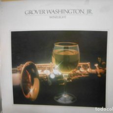 Discos de vinilo: GROVER WASHINGTON JUNIOR - WINELIGHT. Lote 130984396