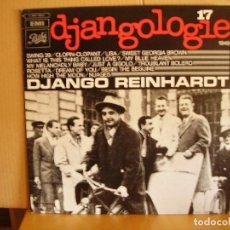 Discos de vinilo: DJANGO REINHARDT --- DJANGOLOGIE 17. Lote 131003160