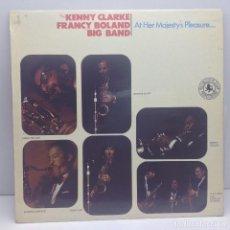 Discos de vinilo: THE KENNY CLARKE, FRANCY BOLAND, BIG BAND - AT HER MAJESTY'S PLEASURE - LP VINILO . Lote 131012484