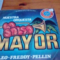 Discos de vinilo: NUESTRA ORQUESTA. LA SALSA MYOR. LEO. FREDDY . PELLIN. C2V. Lote 131016932