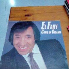 Discos de vinilo: EL FARY. COMO UN GIGANTE. C3V. Lote 131019600