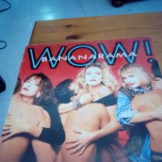 Discos de vinilo: BANANARAMA. WOW. C3V. Lote 131019976