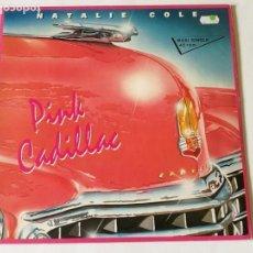 Discos de vinilo: NATALIE COLE - PINK CADILLAC - 1988. Lote 131024284