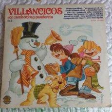 Discos de vinilo: VILLANCICOS CON ZAMBOMBA Y PANDERETA, VOL. 2. Lote 131024996