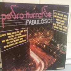 Discos de vinilo: PEDRO ITURRALDE. FABULOSO. HISPAVOX 1982. Lote 131027932