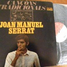 Discos de vinilo: JOAN MANUEL SERRAT - CANÇONS TRADICIONALS -LP 1967 - PORTADA TRÍPTICO -BUEN ESTADO. Lote 131038640