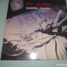 Discos de vinilo: SIN AFRICA - MAXI SINGLE 1988 - FIESTA BACRERIOLÓGICA + QUIERO QUIERO. Lote 131046988