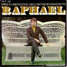 Discos de vinilo: RAPHAEL- ERES TÚ / JINETES EN EL CIELO/ SE FUE MI CORAZÓN / YO - EP 1969. Lote 131067884