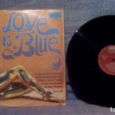 Discos de vinilo: LOVE IS BLUE / 1969 DIM RECORD / 33 1/3 RPM DISCO ORIGINAL/THE SPOTS/THE PETARDS. Lote 131076428