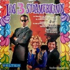 Discos de vinilo: LOS 3 SUDAMERICANOS - IDEM - BELTER 44.221 - 1968 - EDICION ESTEREO. Lote 131085312