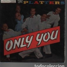 Discos de vinilo: DISCO EP THE PLATTERS - ONLY YUO - DE MERCURY - 1959 SOLISTA TONY WILLIAMS. Lote 131100744
