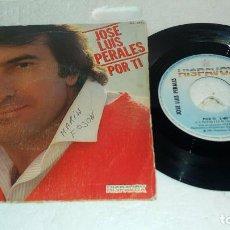 Discos de vinilo: JOSE LUIS PERALES EP POR TI / NO SE NO SE. Lote 131106096