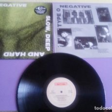 Discos de vinilo: LP. TYPE O NEGATIVE - SLOW DEEP AND HARD. EX CARNIVORE. ROADRACER RO 9313-1.AÑO 1991.+ENCARTE.. Lote 131112556