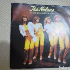 Discos de vinilo: THE NOLANS WHO´S GONNA ROCK YOU. Lote 131119532