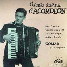 Discos de vinilo: GOMAR Y SU CONJUNTO ?– CUANDO SUENA EL ACORDEÓN - ISLAS CANARIAAS + 3 TEMAS - EP REGAL ?SPAIN 1960. Lote 131131024