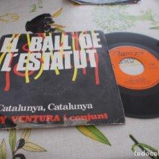 Discos de vinilo: RUDY VENTURA I CONJUNT. EL BALL DE L´ESTATUT. CATALUNYA, CATALUNYA. Lote 131142412