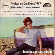 Discos de vinilo: DOMENICO MODUGNO - ADDIO - FESTIVAL DE SAN REMO 1962 - EP SPAIN. Lote 131142652
