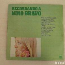 Discos de vinilo: RECORDANDO A NINO BRAVO, LP EDICION ESPAÑOLA 1979 GRAMUSIC. Lote 131142784
