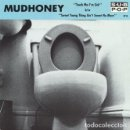 Discos de vinilo: SINGLE MUDHONEY : TOUCH ME I´M SICK - SP18 - GRUNGE - SUB POP SEATTLE. Lote 131150948