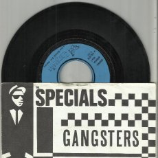 Discos de vinilo: THE SPECIALS SINGLE GANGSTERS / THE SELECTER BENELUX 1979. Lote 131169248