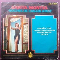 Discos de vinilo: SARITA MONTIEL - NOCHES DE CASABLANCA - PEQUEÑA FLOR + 3. Lote 131172528