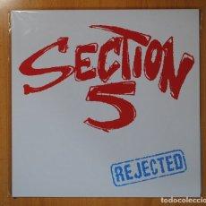 Discos de vinilo: SECTION 5 - REJECTED - LP. Lote 131174964
