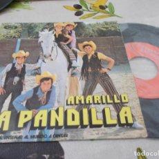 Discos de vinilo: LA PANDILLA, AMARILLO, ME GUSTARIA ENSEÑAR AL MUNDO A CANTAR.. Lote 131175976