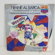 Discos de vinilo: HIMNE AL BARÇA EN CONMEMORACIÓ DEL 75 ANIVERSARI POEMA BLAU I GRANA PER PAU GARSABALL. Lote 131176808